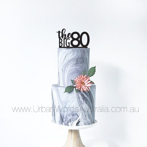 The Big 80 - Cake Topper