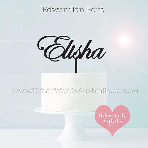 Edwardian Scripted Name - Cake Topper