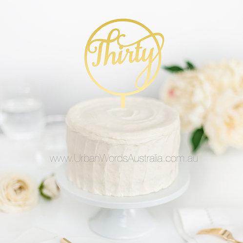Thirty in Circle - Cake Topper