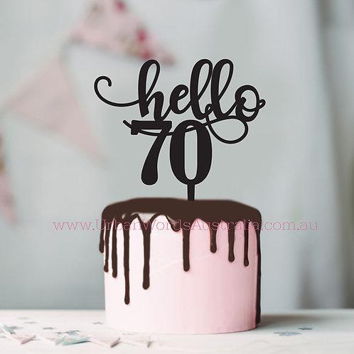 Hello 70 - Cake Topper