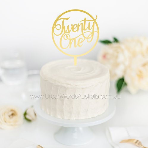 Twenty One in Circle - Cake Topper