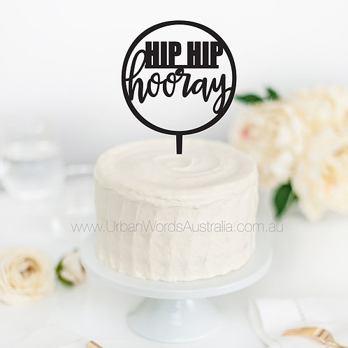 Hip Hip Hooray in Circle - Cake Topper
