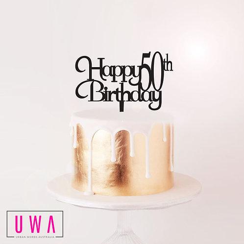 Happy 50th Birthday - Cake Topper