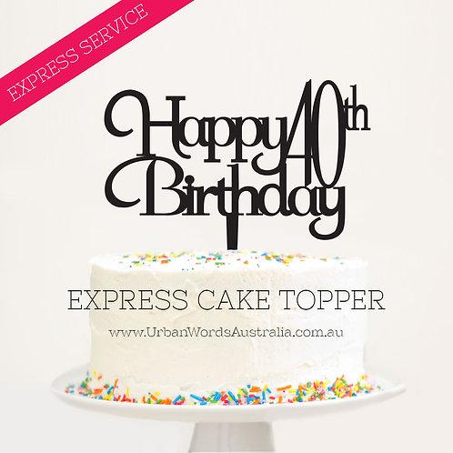 Express - Happy 40th Birthday Fancy