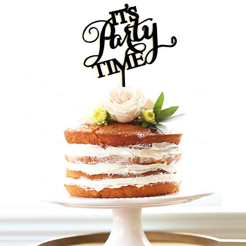 Its Party Time - Cake Topper