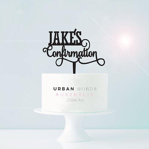 Custom Name + Confirmation - Cake Topper