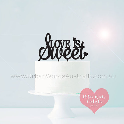 Love is Sweet BLOCK - Cake Topper