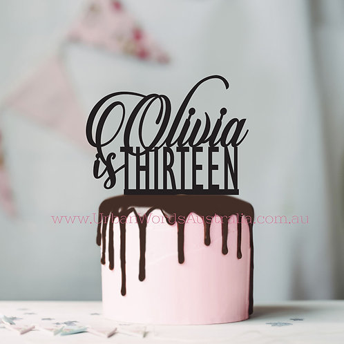 Custom Name is Thirteen - Cake Topper