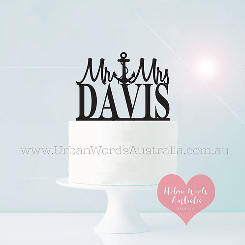 Mr Anchor Mrs Surname - Cake Topper