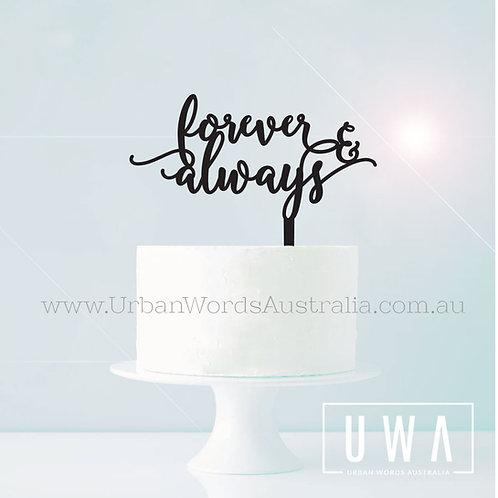 forever & always - Cake Topper