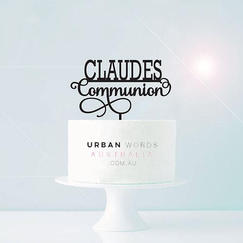 Custom Name + Communion -  Cake Topper