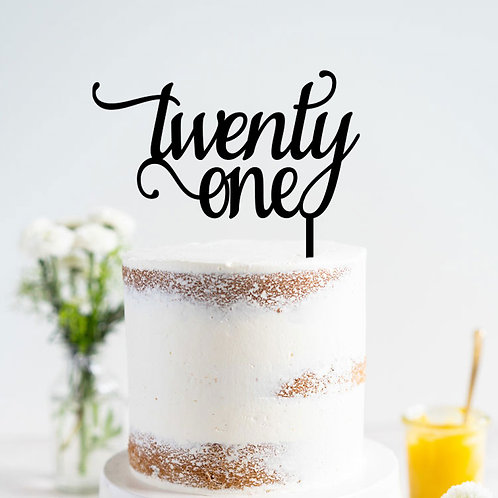 twenty one script font - Cake Topper