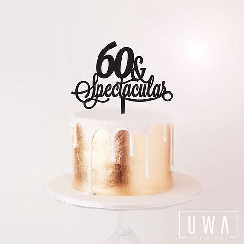 Custom Age + Spectacular - Cake Topper