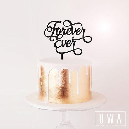 Forever Ever - Cake Topper