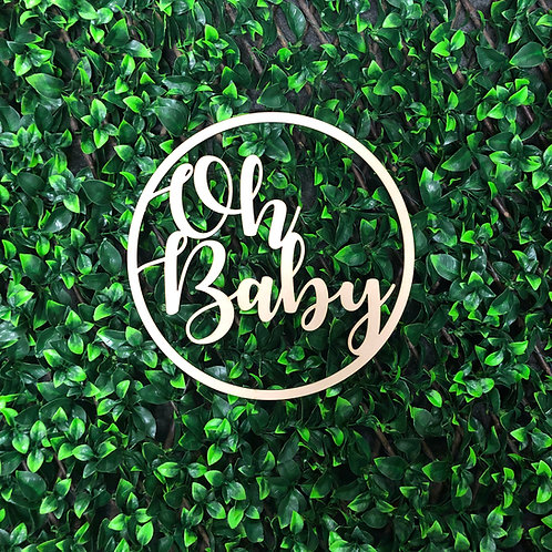 Oh Baby Wooden Hoop Sign - Event Signage