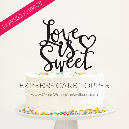 EXPRESS - Love is Sweet - Scripted