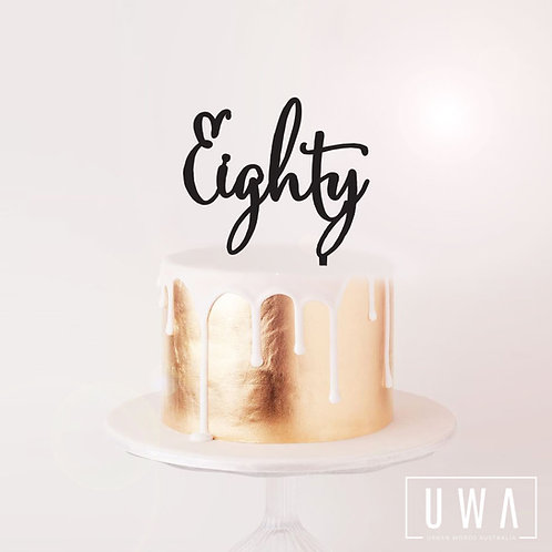 Eighty - Cake Topper