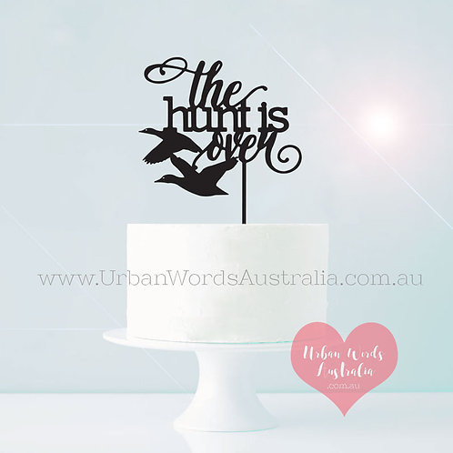The Hunt is Over - Cake Topper