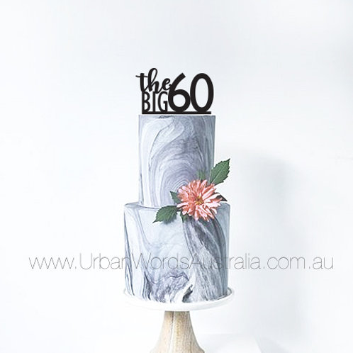 The Big 60 - Cake Topper