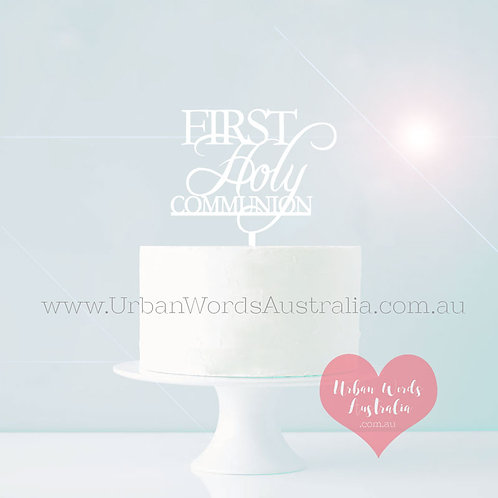 First Holy Communion - Cake Topper