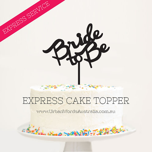 EXPRESS - Bride to Be