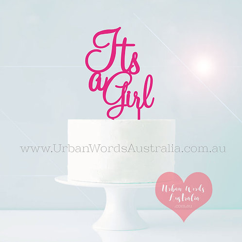 Its a Girl - Cake Topper