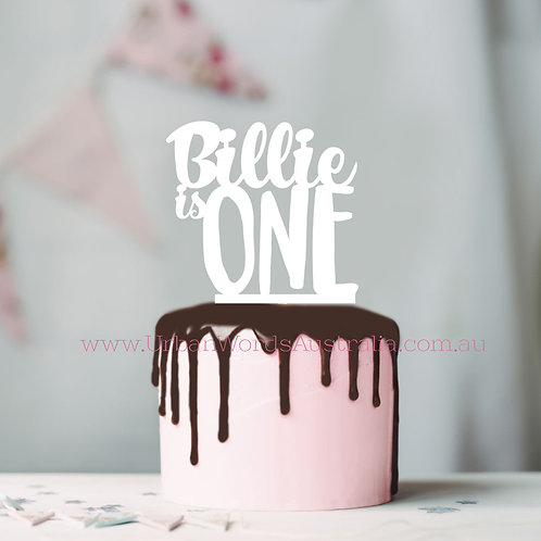 Custom Name is ONE - Cake Topper