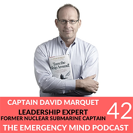 EP 42: Captain David Marquet on Intent Based Leadership