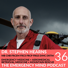 36: Stephen Hearns, MB ChB, on Peak Performance Under Pressure