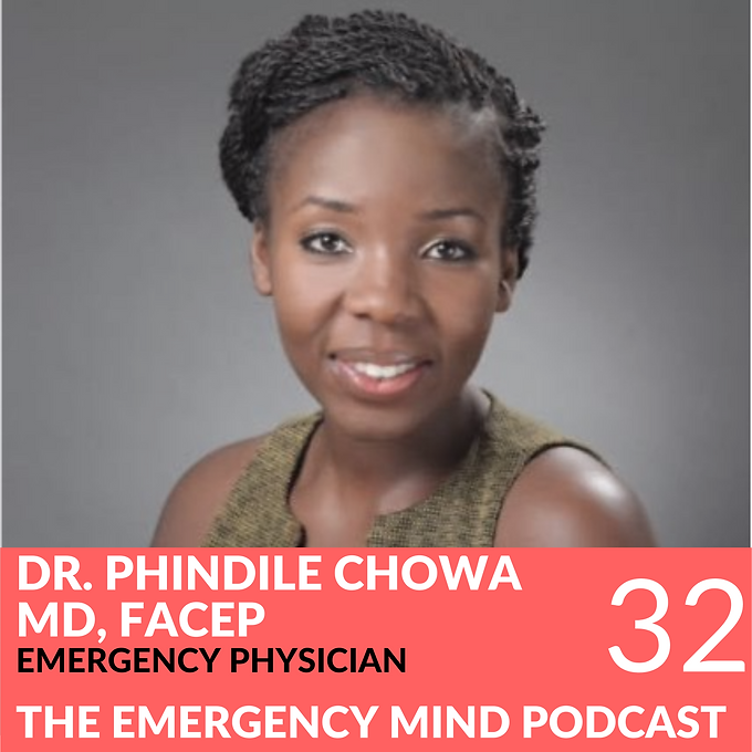 32: Phindile Chowa, MD, on Pause and Reflection