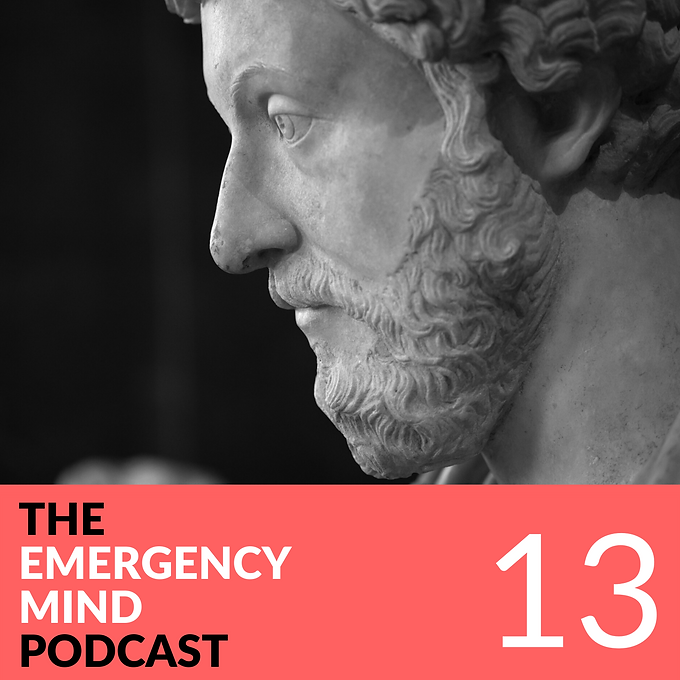 13: Dan McCollum, MD, on Stoic Philosophy During Emergencies