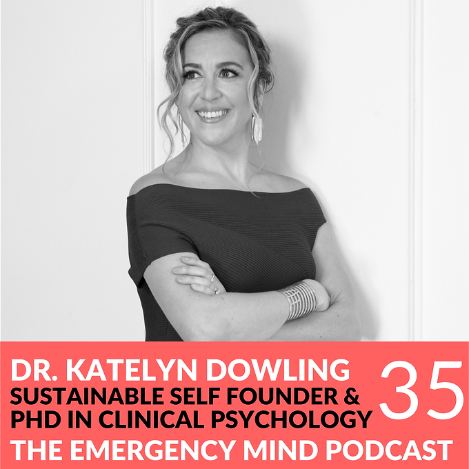 35: Katelyn Dowling PhD, on Finding Coherence