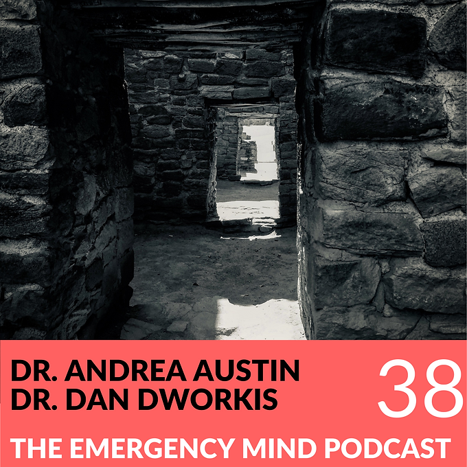 38: Drs. Andrea Austin and Dan Dworkis, on Building Brighter Days