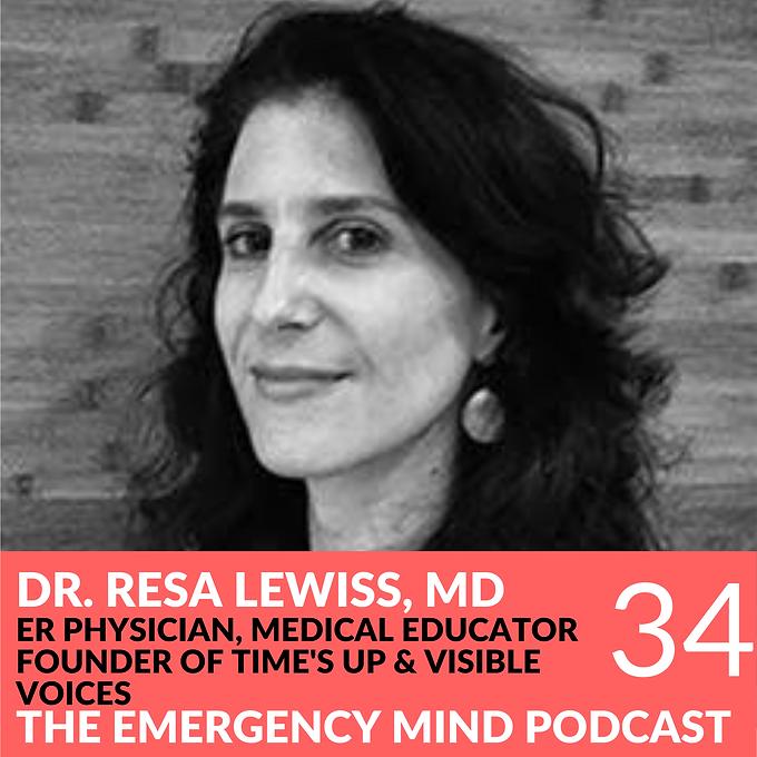34: Resa Lewiss MD, on Bias and Performance Under Pressure