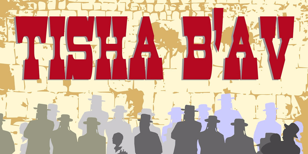 Erev Tisha B'Av Services