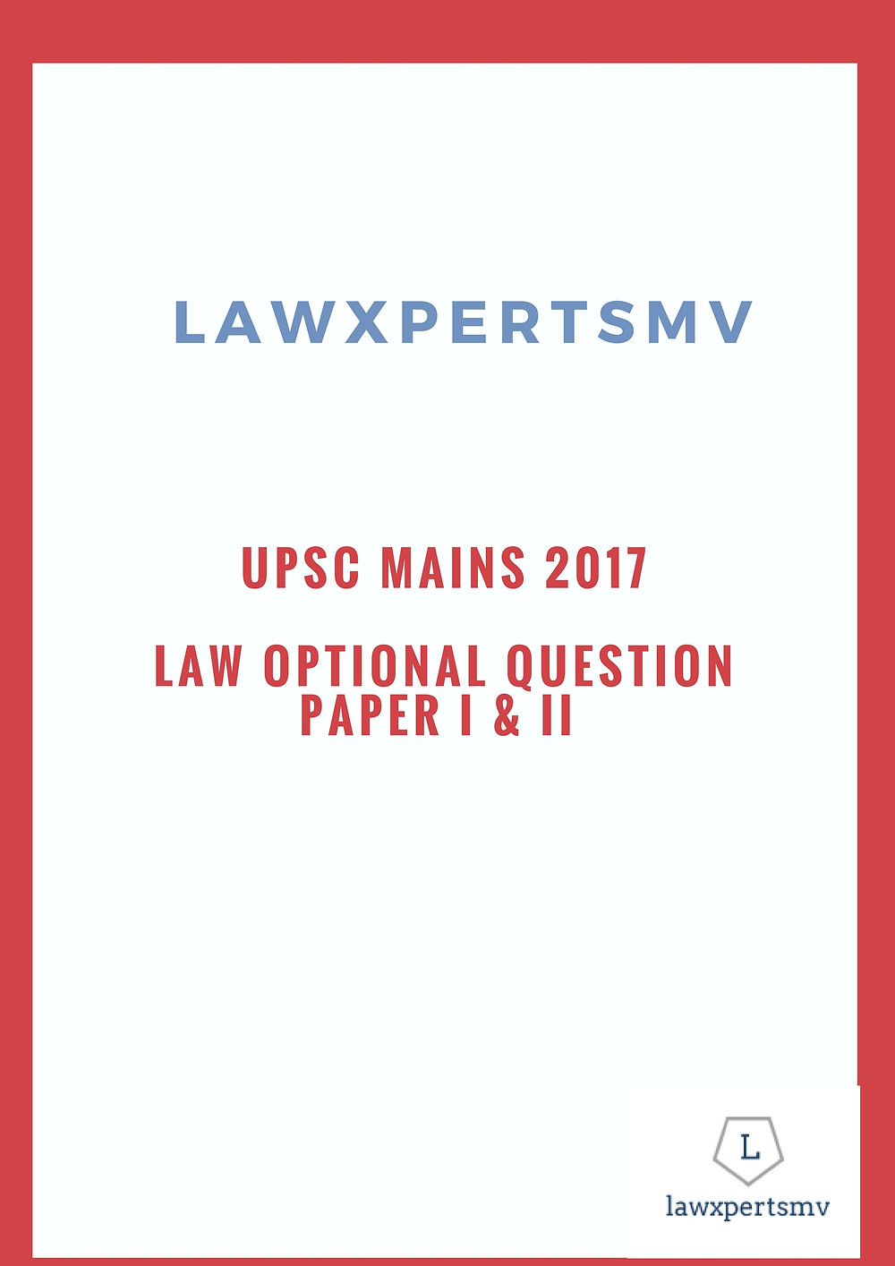 UPSC Mains 2017 Law Optional Question Paper