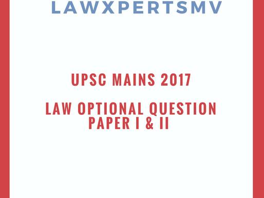2017 UPSC Mains Law Optional Question paper