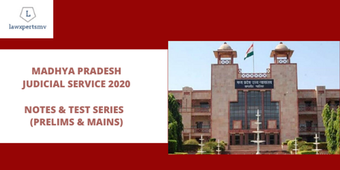 Madhya Pradesh Judicial Service : Notes and Test Series