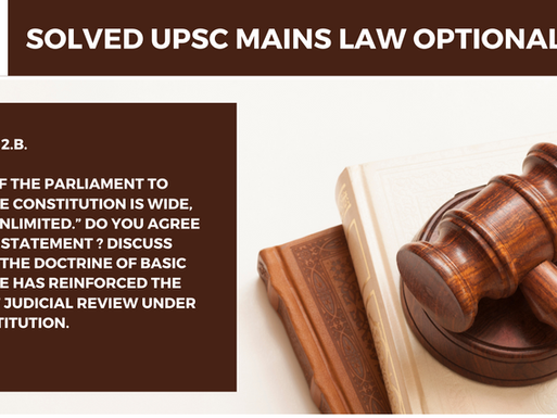 UPSC Law Optional 2020 & 2021 | Mains Solved | 2019 Question 2.b