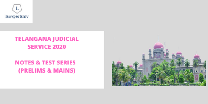 Telangana Judicial Service 2020 (Civil Judge) : Notes and Test Series