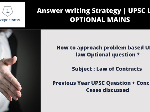 How to approach a problem based question in UPSC Law Optional Mains  ?