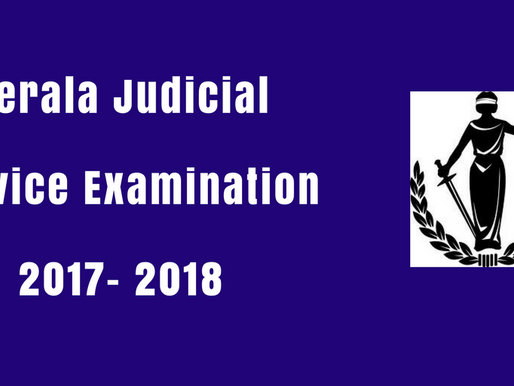 Kerala Judicial Service Examination 2017- 2018 : Notified | Recruitment Notification