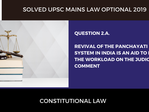 UPSC Law Optional 2020 & 2021 | Mains Solved | 2019 Question 2.a
