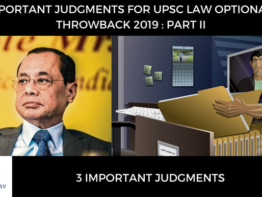 IMPORTANT JUDGMENTS FOR UPSC LAW OPTIONAL - PART II
