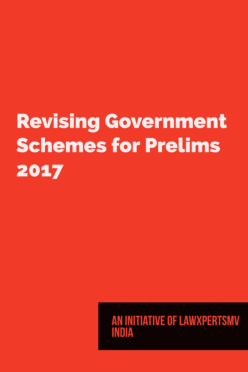 Revising Government Schemes for Prelims 2017