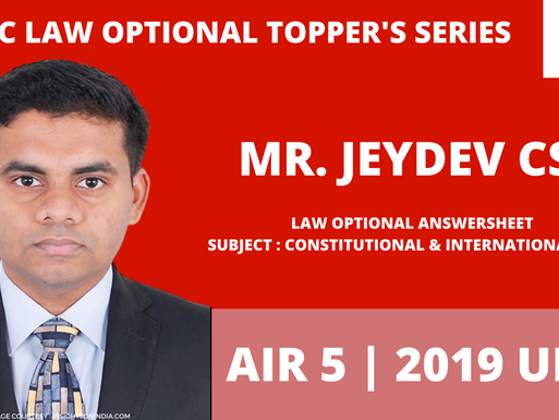 Jeydev CS AIR 5 | UPSC Law Optional Answer-copy | Paper I | UPSC Law Optional Strategy - Part 2