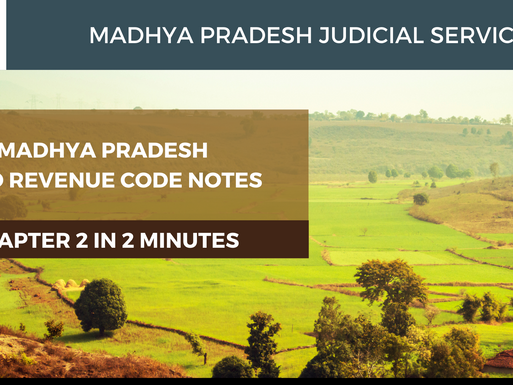 Madhya Pradesh Land Revenue Code MPLRC Notes : Board of Revenue and their Powers : MPJS