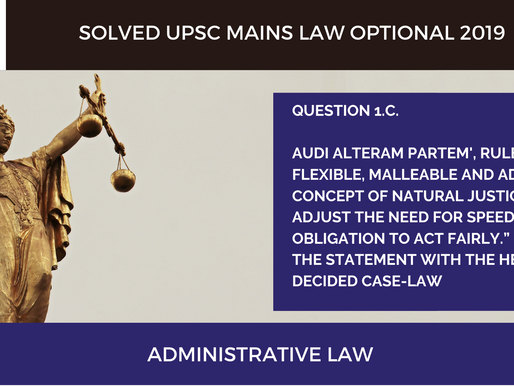 UPSC Law Optional 2020 & 2021 | Mains Solved | 2019 Question 1.c.