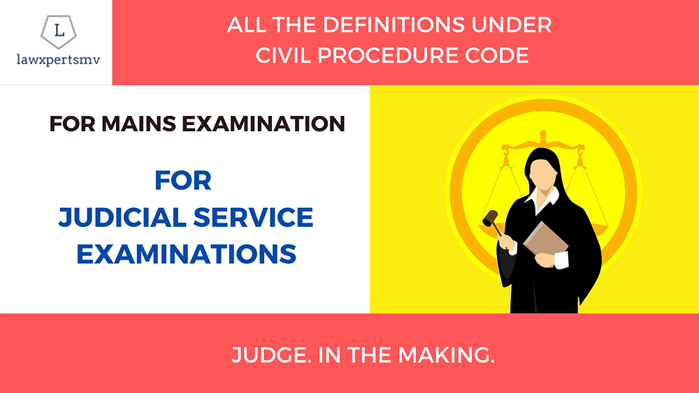 Notes for CPC| Civil Procedure Code | Judicial Service Examinations