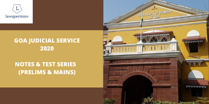 Goa Judicial Services examination 2020 : Notes and Test Series